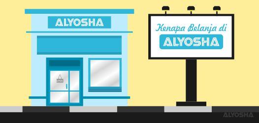 1-alasan-belanja-di-alyosha